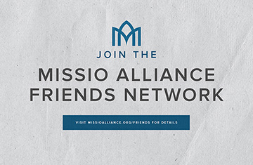 Join the Missio Alliance Friends Network